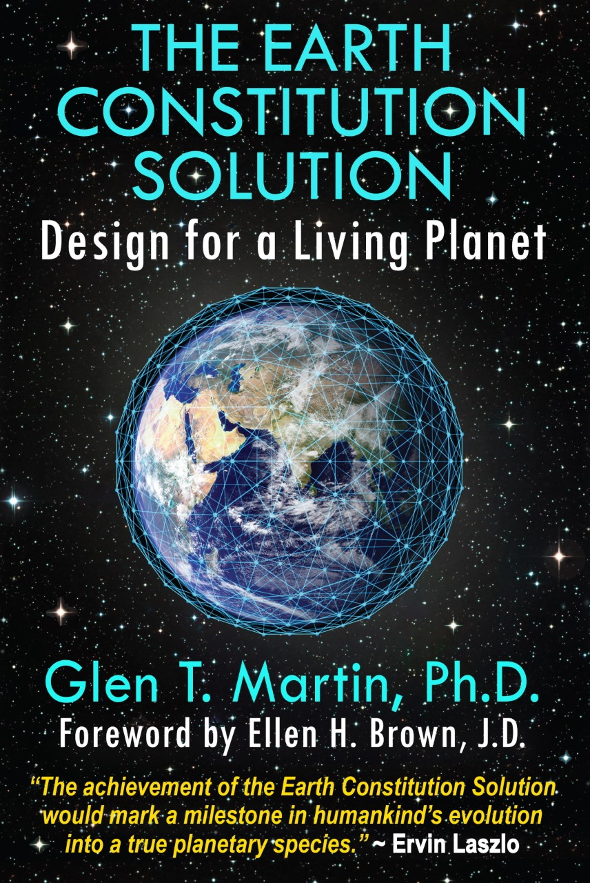 The Earth Constitution with Dr. Glen T. Martin